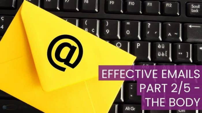 Effective Emails - The Body