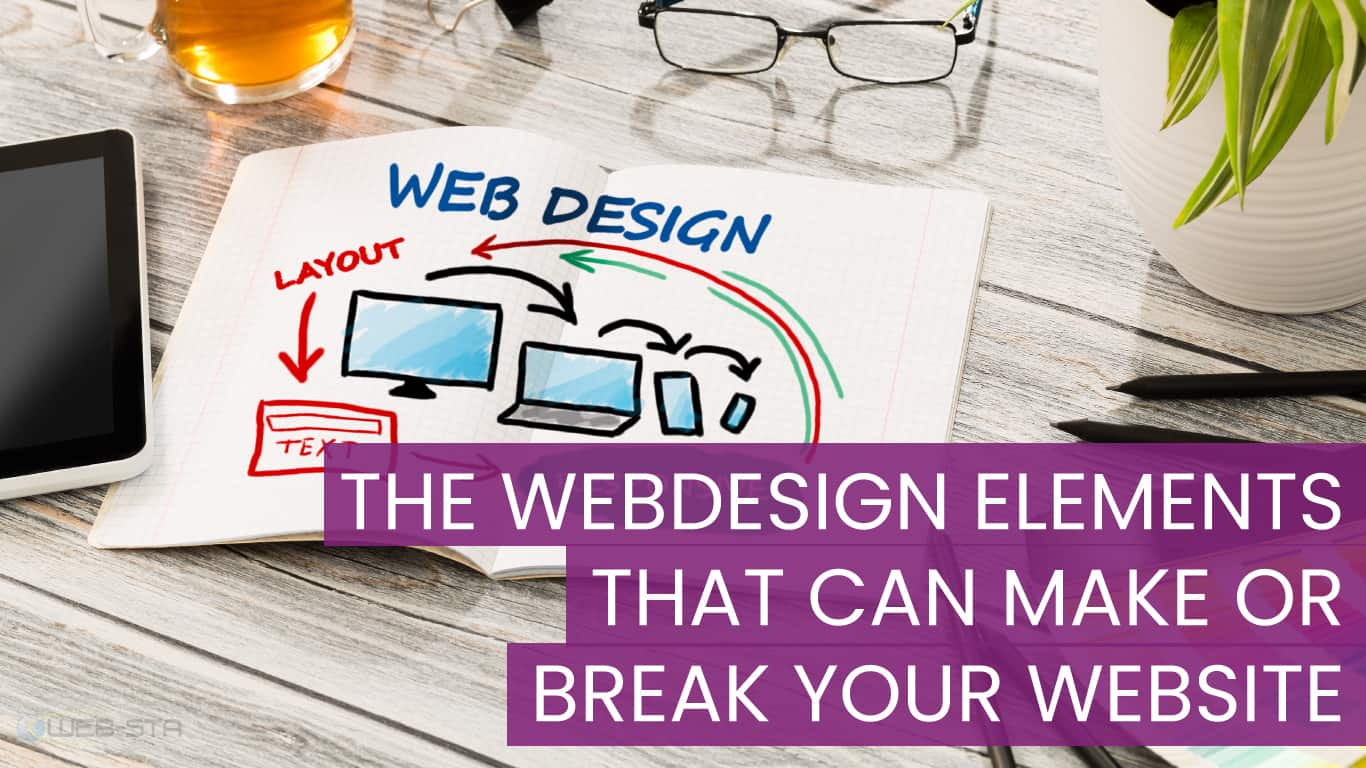 The Webdesign Elements that can make or break your Website