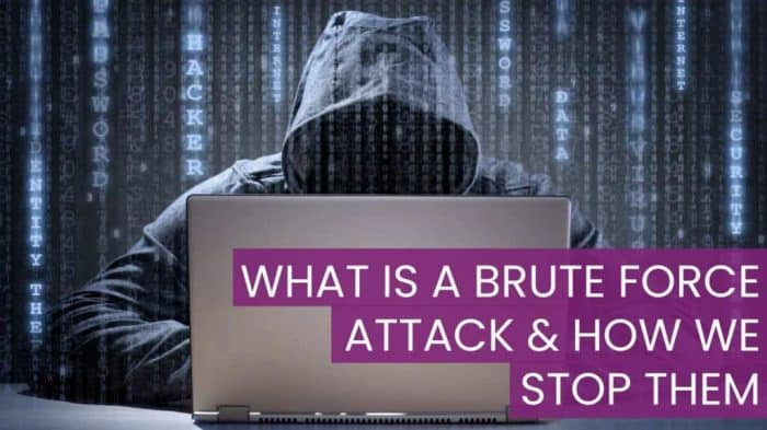 What Is A Brute Force Attack & How We Stop Them