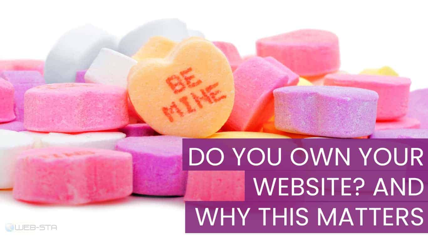 Do you own your website and why this matters