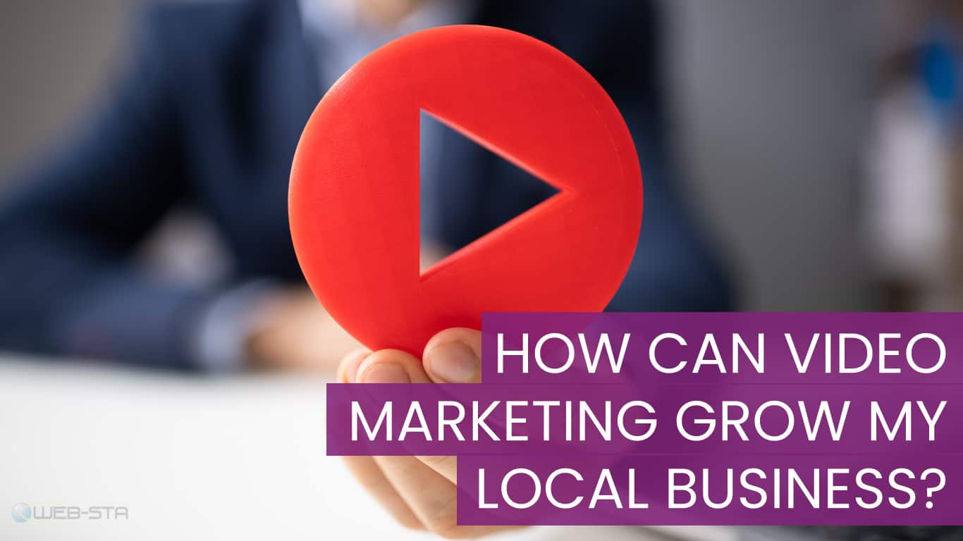 How Can Video Marketing Grow My Local Business
