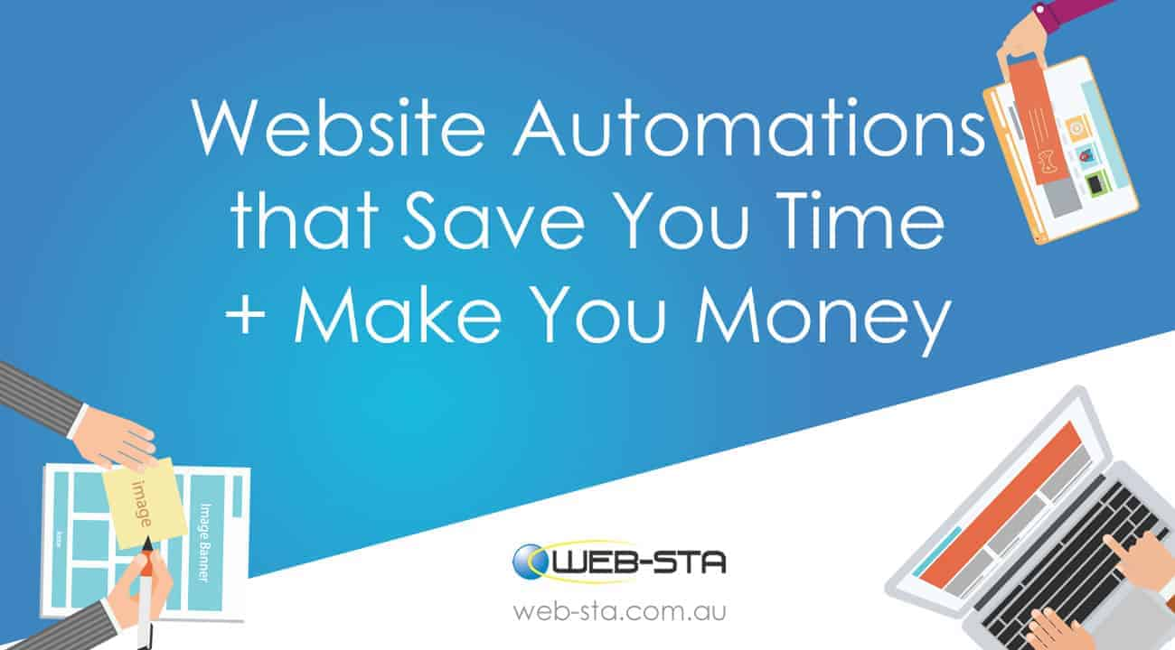 Website Automations that Save You Time + Make You Money