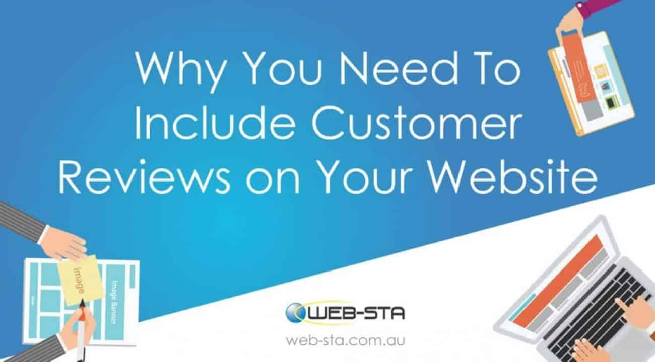 Why You Need To Include Customer Reviews on Your Website