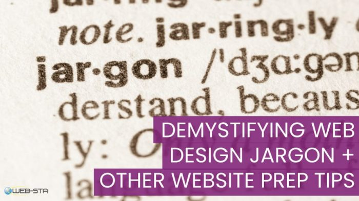 Demystifying Web Design Jargon + Other Website Prep Tips