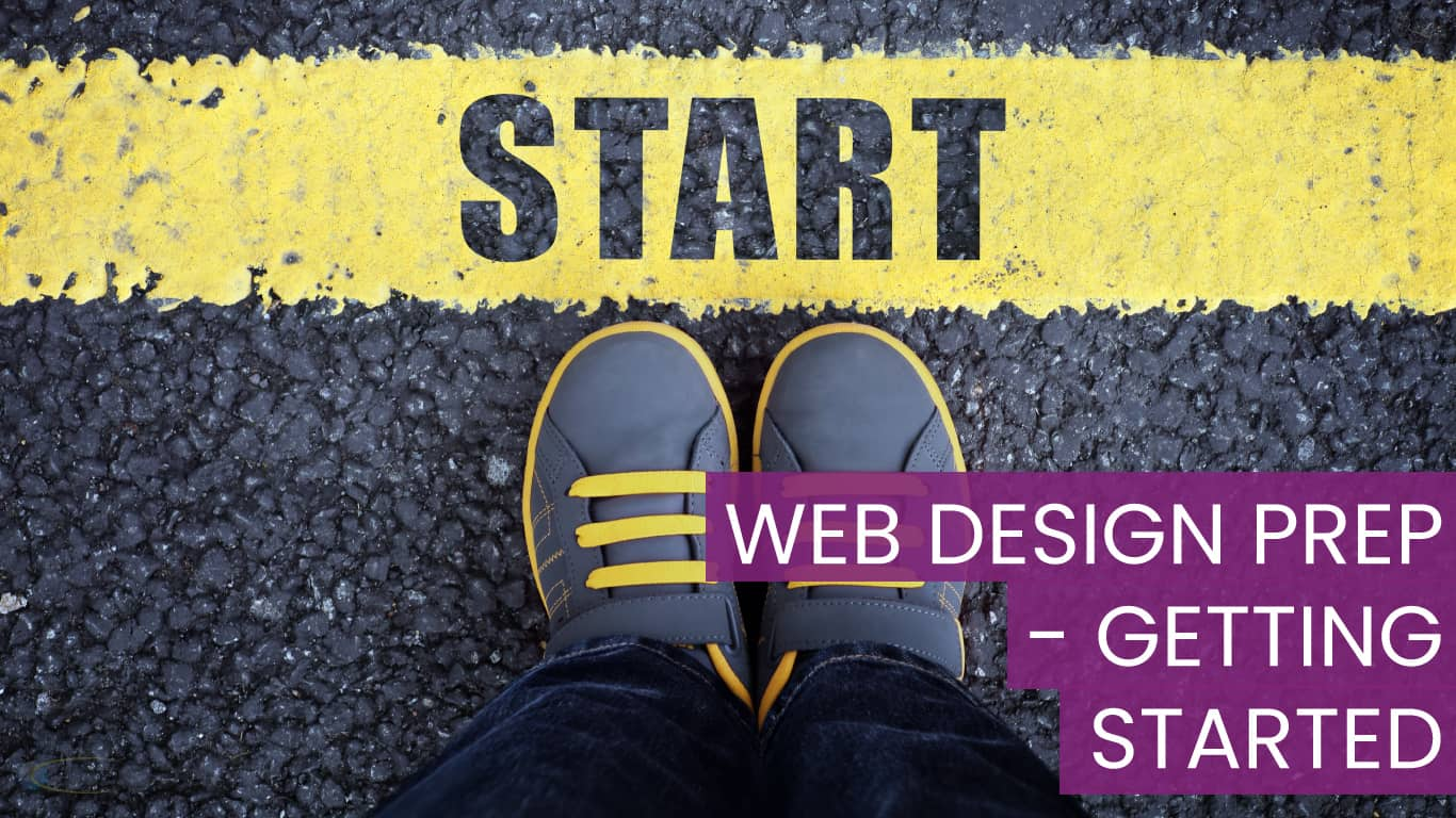 Web Design Preparation - Getting Started