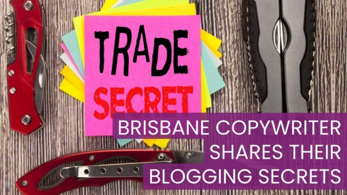 Brisbane Copywriter Shares their Blogging secrets
