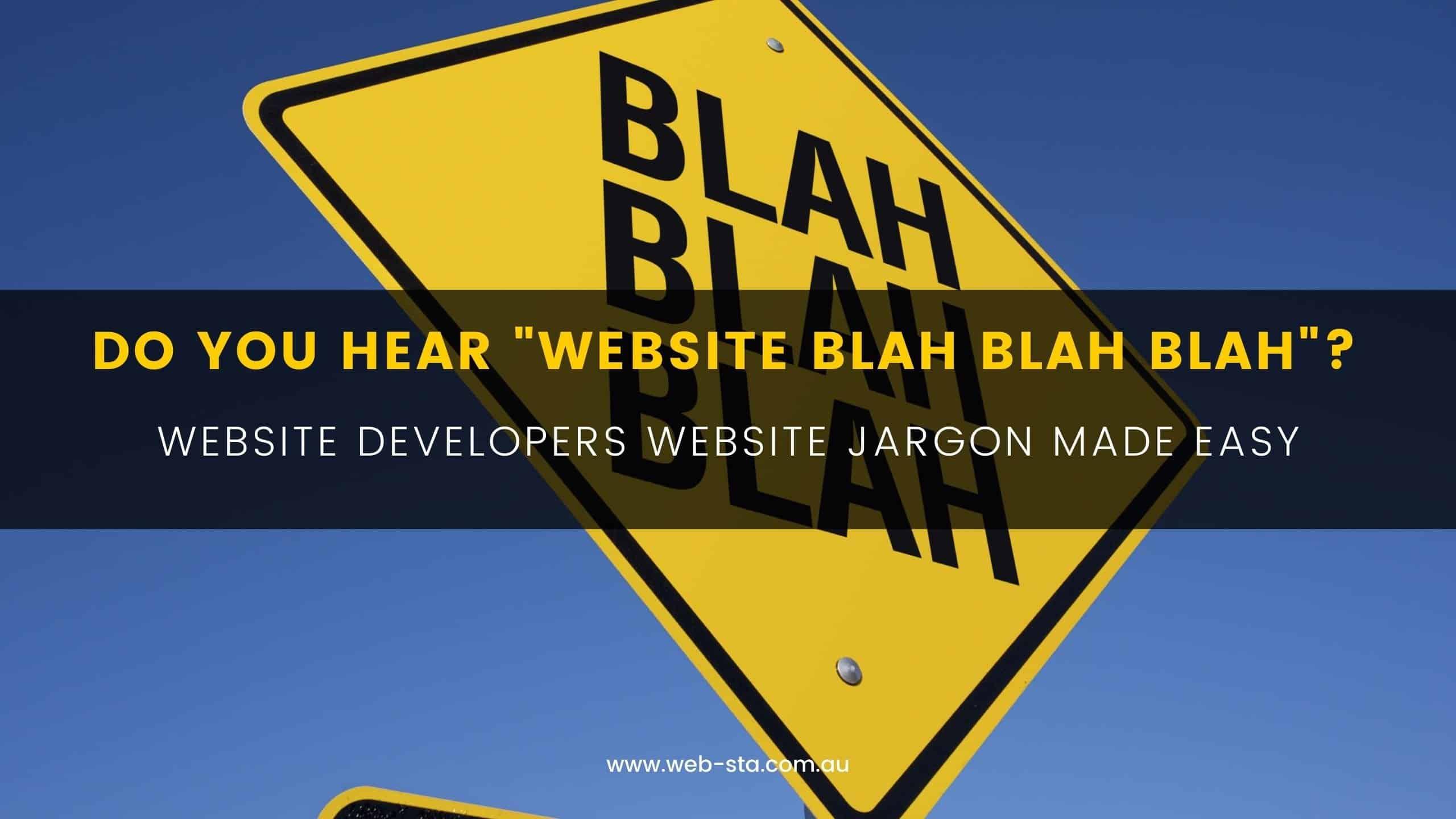 """DO YOU HEAR """"WEBSITE BLAH BLAH BLAH""""?"""