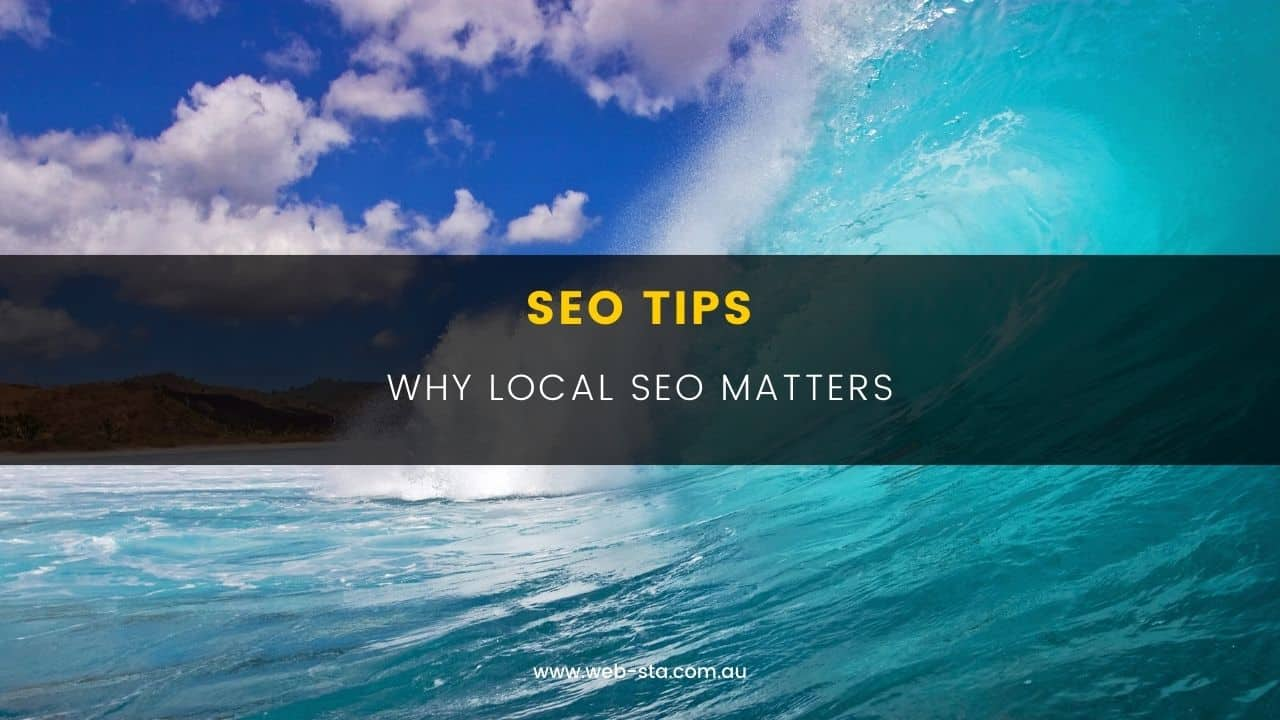 SEO Tips - Why Local SEO Matters
