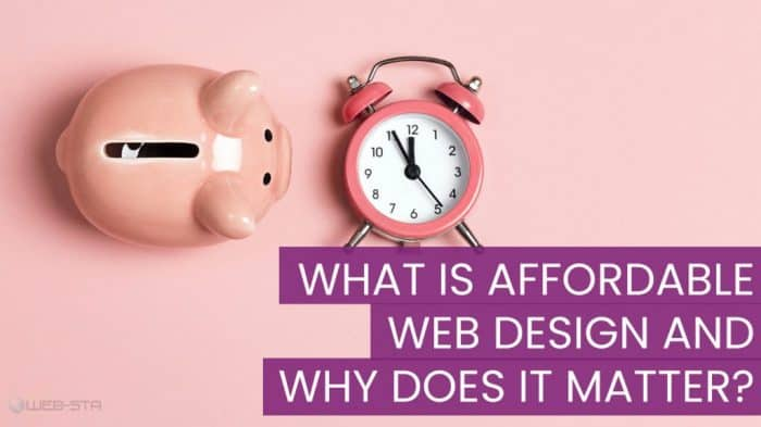 What Is Affordable Web Design and Why Does it Matter?