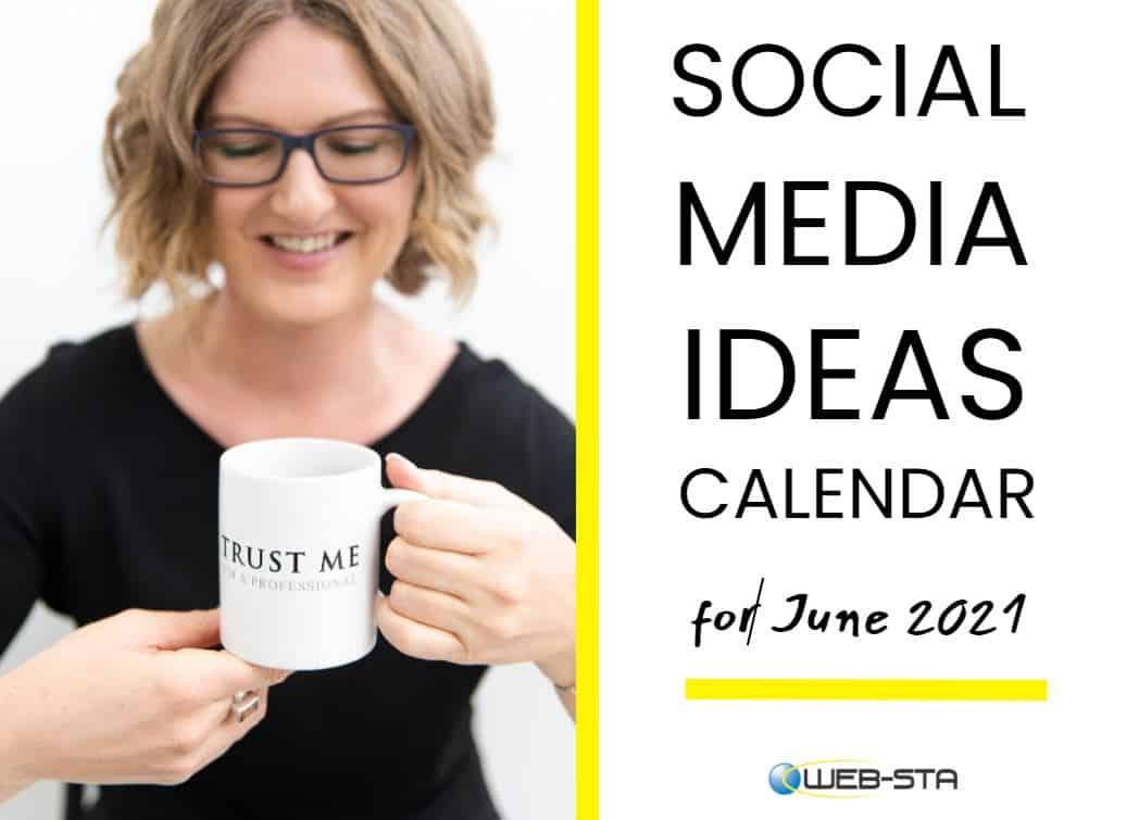 Social Media Ideas Calendar June 2021