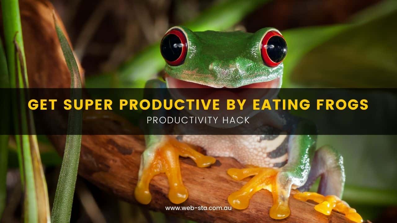 Productivity Hack | Eating Frogs