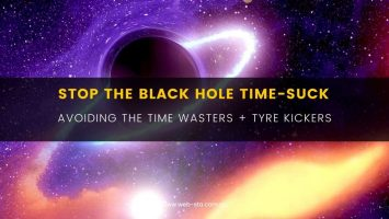 Blog Stop the black hole time-suck - Avoiding The Time Wasters + Tyre Kickers