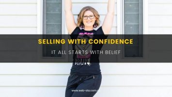 Selling With Confidence - it all starts with belief